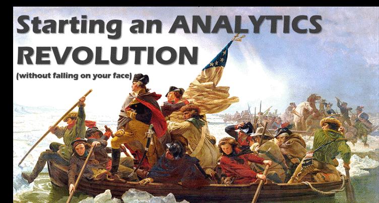 Starting an Analytics Revolution