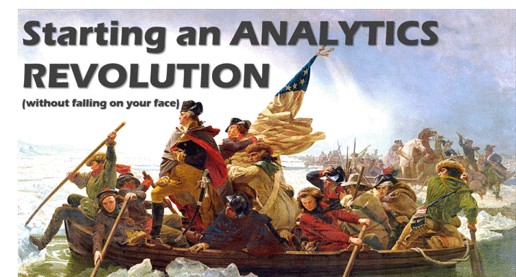 Starting an Analytics Revolution