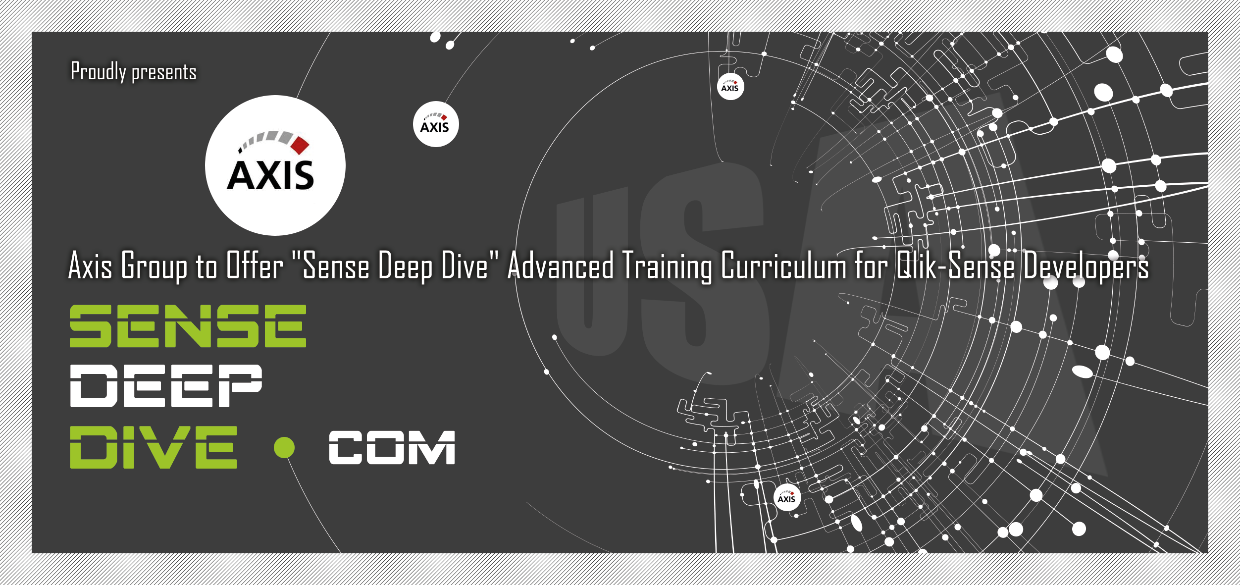 Axis Group to Offer 'Sense Deep Dive' Advanced Training Curriculum for Qlik-Sense Developers